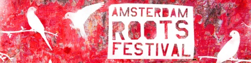 Amsterdam Roots Festival 2013_2